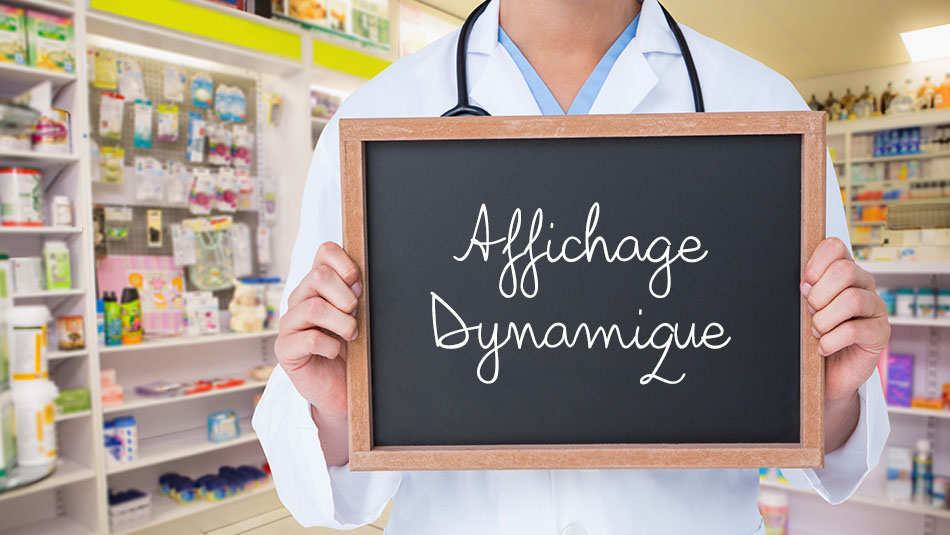 Affichage dynamique pharmacie